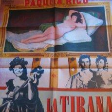 Cine: LA TIRANA CARTEL ORIGINAL MÉXICO PAQUITA RICO PEDRO LÓPEZ LAGAR NURIA ESPERT JUAN DE ORDUÑA. Lote 51480089