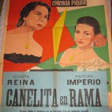 Cine: CANELITA EN RAMA CARTEL ORIGINAL ARGENTINA JUANITA REINA CONCHITA CONCHA PIQUER PASTORA IMPERIO. Lote 51599076