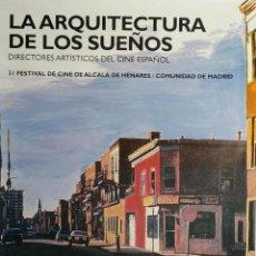 Cine: CARTEL LA ARQUITECTURA DE LOS SUEÑOS (JORGE GOROSTIZA) / FESTIVAL DE CINE DE ALCALÁ DE HENARES, 2001. Lote 51601531