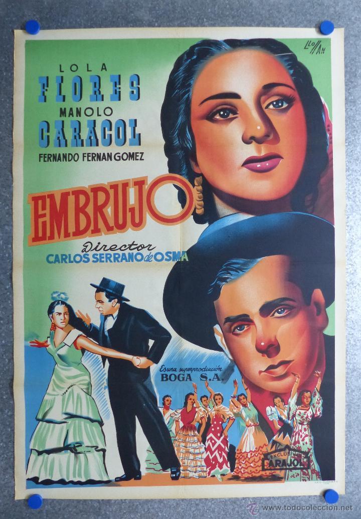 EMBRUJO - LOLA FLORES, MANOLO CARACOL, FERNANDO FERNAN GOMEZ - ILUSTRA: LLOAN, AÑO 1957 - LITOGRAFIA (Cine - Posters y Carteles - Clasico Español)