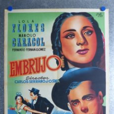 Cine: EMBRUJO - LOLA FLORES, MANOLO CARACOL, FERNANDO FERNAN GOMEZ - ILUSTRA: LLOAN, AÑO 1957 - LITOGRAFIA. Lote 188467713