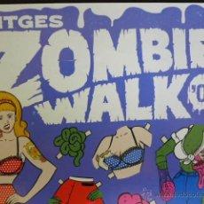 Cine: CARTEL DE LA SITGES ZOMBIE WALK '09. FESTIVAL DE CINE FANTÁSTICO DE SITGES. 10 DE OCTUBRE DE 2009. Lote 51694492