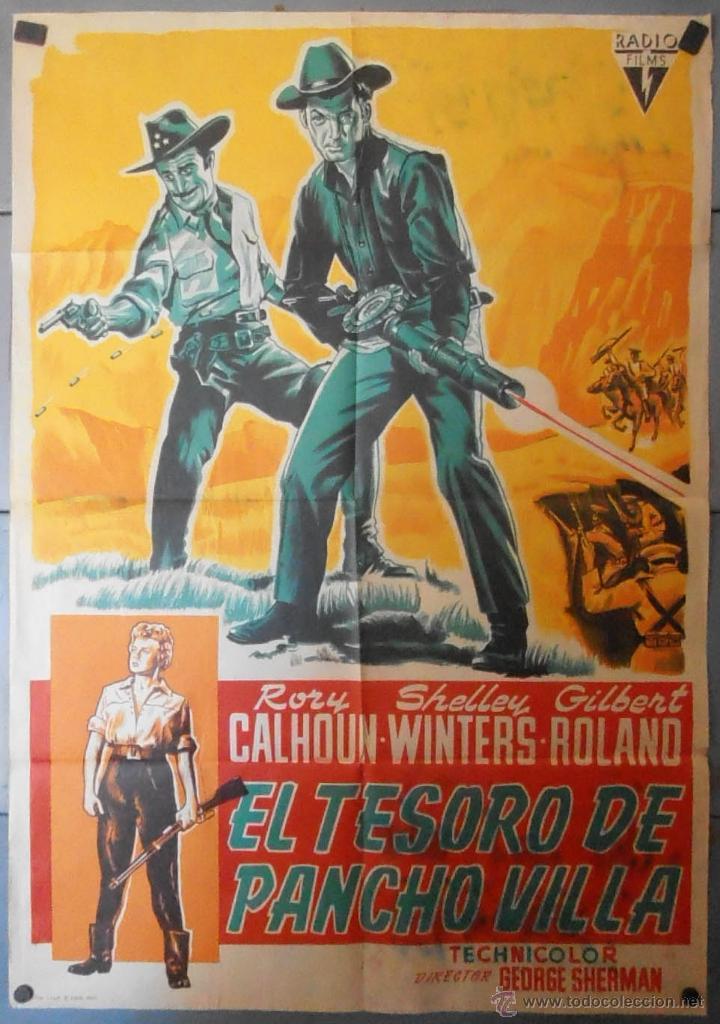(13521) EL TESORO DE PANCHO VILLA,RORY CALHDOU,CARTEL DE CINE ORIGINAL 70X100 APROX,CONSERVACION,VER (Cine - Posters y Carteles - Westerns)
