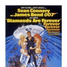 Cine: LÁMINA POSTER JAMES BOND, DIAMONDS ARE FOREVER. CARTEL DE CINE. 45 X 32 CMS.. Lote 51935747