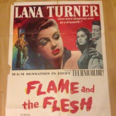 Cine: CARTEL O POSTER AMERICANO THE FLAME AND THE FLESH.LANA TURNER PIER ANGELI. Lote 52125707