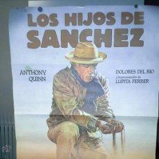 Cine: CARTEL ORIGINAL PELICULA LOS HIJOS DE SANCHEZ. Lote 52348948