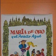 Cine: CARTEL, POSTER CINE- ORIGINAL PELICULA - MARIA DE ORO Y EL PERRITO AZUL - AÑO 1976 - R- 3223. Lote 58722823