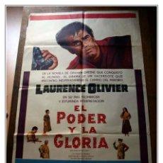 Cine: POSTER - EL PODER Y LA GLORIA - LAURENCE OLIVIER -JULIE HARRIS - MARC DANIELS -. Lote 52548220