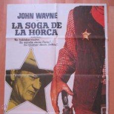 Cine: CARTEL CINE, LA SOGA DE LA HORCA, JOHN WAYNE, 1974, C772. Lote 52800424