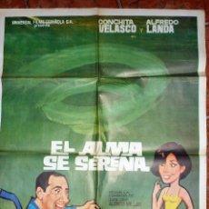Cine: GRAN CARTEL PELICULA ESPAÑOLA EL ALMA SE SERENA . CONCHA VELASCO Y ALFREDO LANDA 100/ 70 CM 1968. Lote 53378568