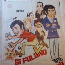 Cinema: SI FULANO FUESE MENGANO. Lote 53618613