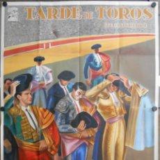 Cine: WO53 TARDE DE TOROS ANTONIO BIENVENIDA DOMINGO ORTEGA POSTER ORIGINAL 100X140 ESTRENO LITOGRAFIA A. Lote 53765564