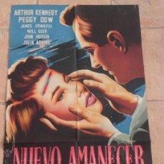 Cine: NUEVO AMANECER - 1951 - ARTHUR KENNEDY - POSTER ORIGINAL - 70X100 - EL DE SU ESTRENO. Lote 54215176