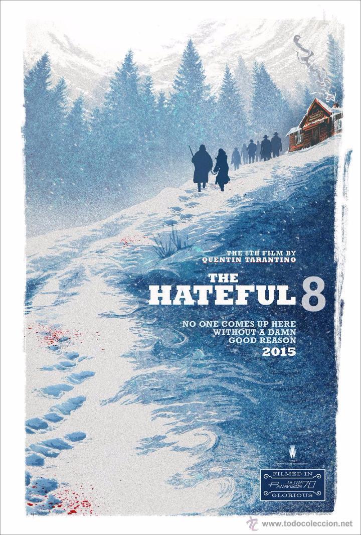 THE HATEFUL EIGHT. LOS ODIOSOS OCHO. LÁMINA CARTEL 45 X 32 CMS. (Cine - Posters y Carteles - Westerns)
