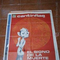 Cine: CARTEL CINE EL SIGNO DE LA MUERTE CANTINFLAS. Lote 54446755