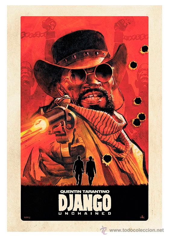 DJANGO UNCHAINED. QUENTIN TARANTINO. LÁMINA CARTEL 45 X 32 CMS (Cine - Posters y Carteles - Westerns)