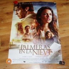Cine: PALMERAS EN LA NIEVE. POSTER O CARTEL ORIGINAL PELICULA. BUEN ESTADO.. Lote 245108600
