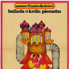 Cinema: CARTEL POLACO CINE ANIMACIÓN. BALLADA O KRÓLU PIECUCHU (1977), DE HALINA FILE. ILLUSTR. HANNA BODNAR. Lote 56180014