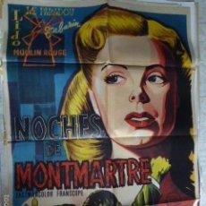 Cine: NOCHES DE MONTMARTRE. CARTEL DE CINE - MOVIE POSTER. Lote 56587380