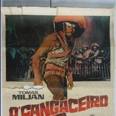 Cine: ANTIGUO Y ORIGINAL CARTEL DE CINE 70 X 100 CM. O'CANGACEIRO - 1971 . Lote 56633635