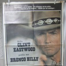 Cine: CARTEL CINE ORIG BRONCO BILLY (1980) / 70X100 / SONDRA LOCKE / CLINT EASTWOOD. Lote 56641621