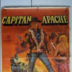 Cine: ANTIGUO Y ORIGINAL CARTEL DE CINE 70 X 100 CM. CAPITAN APACHE - 1971. Lote 56860612