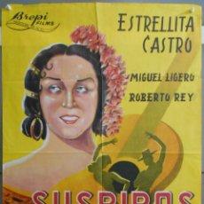Cine: WU66 SUSPIROS DE ESPAÑA ESTRELLITA CASTRO BENITO PEROJO POSTER ORIGINAL 70X100 LITOGRAFIA. Lote 56962567