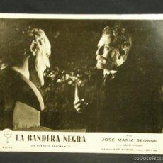 Cine: CARTELERA CINE LOBBY CARD LA BANDERA NEGRA SEOANE OSSORIO 38,8X28,8CMS. Lote 57092001