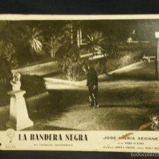 Cine: CARTELERA CINE LOBBY CARD LA BANDERA NEGRA SEOANE OSSORIO 39X29CMS. Lote 57092669