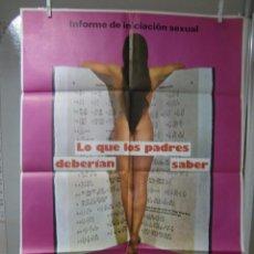 Cine: CARTEL CINE ORIG LO QUE LOS PADRES DEBERIAN SABER (1973) / 70X100 / ERNST HOFBAUER. Lote 57145873