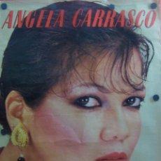 Cine: ÁNGELA CARRASCO (PÓSTER CANTANTE). Lote 57511176