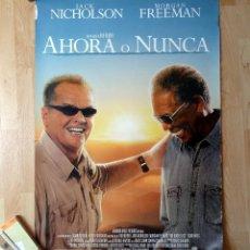 Cine: CARTEL POSTER AHORA O NUNCA JACK NICHOLSON MORGAN FREEMAN 100X70. Lote 57561035