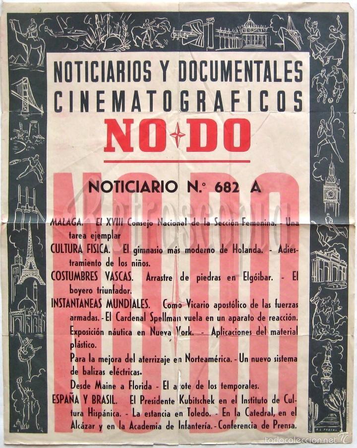 CARTEL DEL NOTICIARIO DOCUMENTAL NODO Nº 682 A (VER LOS ACONTECIMIENTOS) ORIGINAL (Cine - Posters y Carteles - Documentales)