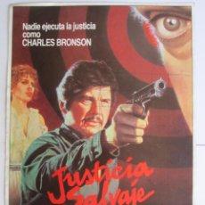 Cine: CARTEL DE CINE ''JUSTICIA SALVAJE'' 1984 CHARLES BRONSON// USA 20X30CM. Lote 57627369