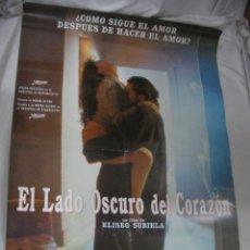 Cine: ANTIGUO POSTER CARTEL DE CINE ORIGINAL - EL LADO OSCURO DEL CORAZON. Lote 173680818