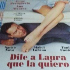 Cine: DILE A LAURA QUE LA QUIERO. 80X 60. Lote 57659397
