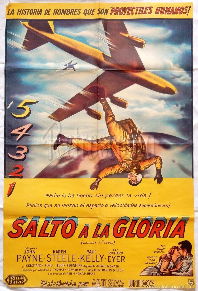 CARTEL POSTER ORIGINAL ARGENTINO *SALTO A LA GLORIA* JOHN PAYNE KAREN STEELE (Cine - Posters y Carteles - Aventura)
