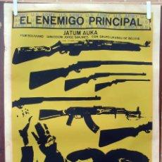 Cine: CARTEL POSTER CINE CUBANO, CUBA, EL ENEMIGO PRINCIPAL, POLITICO , BOLIVIA ,SERIGRAFIA ,ORIGINAL ,AAC. Lote 57835040