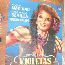Cine: LUIS MARIANO / CARMEN SEVILLA CARTEL DE LA PELICULA VIOLETAS IMPERIALES 68 X 98 CTMS.. Lote 58162006