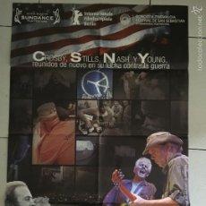 Cine: CSNY/ DÉJÁ VU CARTEL ORIGINAL DE LA PELÍCULA- DIRIGIDA POR NEIL YOUNG. Lote 58195892
