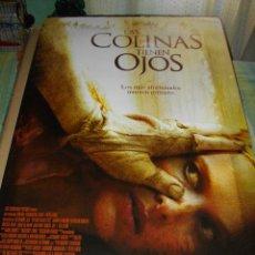 Cine: CARTEL ORIGINAL LA PELICULA DE - LAS COLINAS TIENEN OJOS- MIDE 95 X 70 EL DE LA FOTO . Lote 58292669
