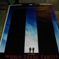 Cine: CARTEL ORIGINAL LA PELICULA DE - WORLD TRADE CENTER - MIDE 95 X 70 EL DE LA FOTO VER TODOS MIS CARTE. Lote 58292812