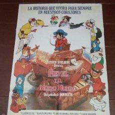 Cine: CARTEL DE CINE - FIEVEL Y EL NUEVO MUNDO - DE DON BLUTH - AÑO 1987 . Lote 58420857