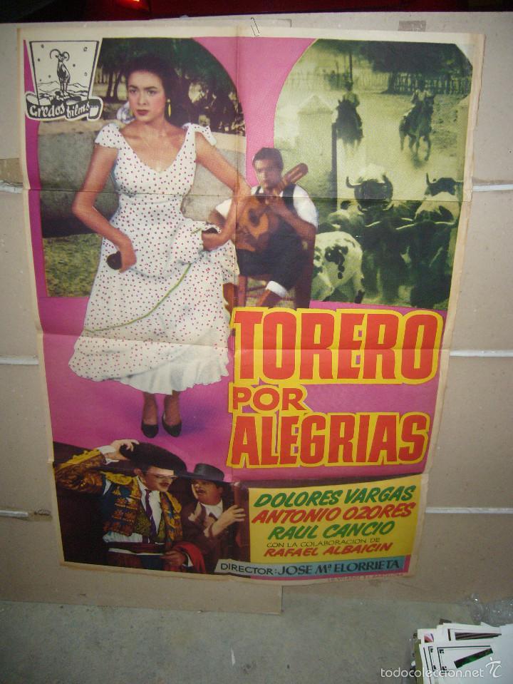 TORERO POR ALEGRIAS DOLORES VARGAS ANTONIO OZORES TOROS POSTER ORIGINAL 70X100 YY (Cine - Posters y Carteles - Clasico Español)