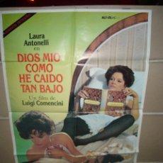 Cine: DIOS MIO COMO HE CAIDO TAN BAJO LAURA ANTONELLI POSTER ORIGINAL 70X100 YY(1343). Lote 58480848