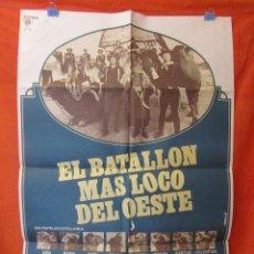 Cine: CINE - EL BATALLON MAS LOCO DEL OESTE - CARTEL AFICHE ORIGINAL100 X 70 CM + 11 CARTELERAS ORIGINALES. Lote 58486133