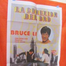 Cine: CINE LA CONEXION DEL ORO - BRUCE LI - CARTEL AFICHE ORIGINAL100 X 70 CM + 10 CARTELERAS ORIGINALES . Lote 58488113