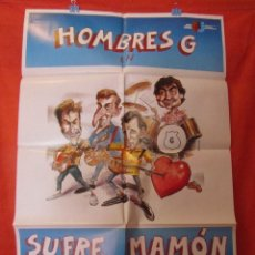 Cine: CINE - SUFRE MAMON - HOMBRES G - CARTEL AFICHE ORIGINAL100 X 70 CM . Lote 67539563