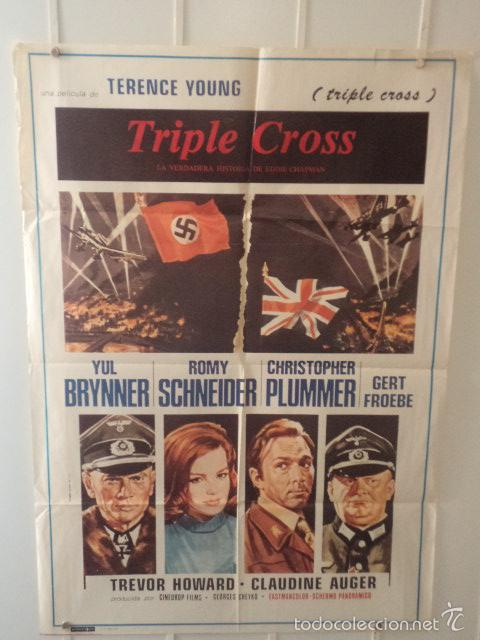 TRIPLE CROSS - YUL BRYNNER - ROMY SCHNEIDER - CHRISTOPHER PLUMMER - DIRECTOR TERENCE YOUNG (Cine - Posters y Carteles - Bélicas)