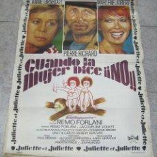 Cine: CARTEL DE CINE ORIGINAL. CUANDO LA MUJER DICE ¡¡NO!!. JULIETTE. 68 X 112CM. VER. Lote 60249839